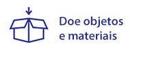 Doe objetos e materiais